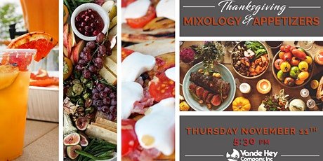 Thanksgiving Mixology and Appetizers tickets
