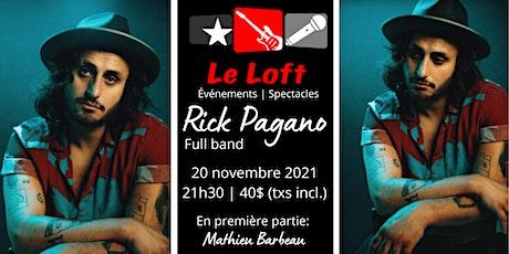Rick Pagano au Loft! billets