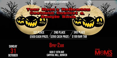 Your Mom's Halloween Costume Contest & Boogie Bash