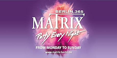 "Matrix Club Berlin ""Party Every Night"" Friday tickets"