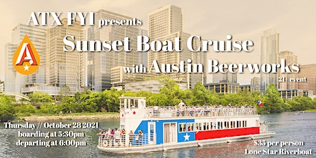 ATX FYI presents Sunset Boat Cruise with Austin Beerworks tickets