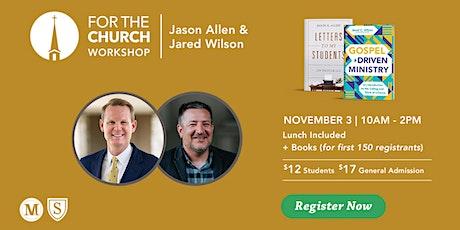 FTC Workshop with Jason K. Allen & Jared C. Wilson tickets