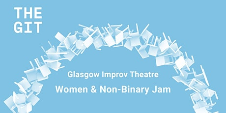 Longform Improv Comedy Jam for Women and Non Binary People tickets