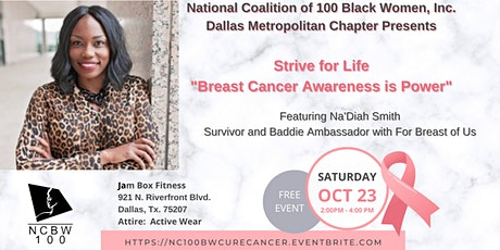 Strive for Life - Breast Cancer Awareness is Power tickets