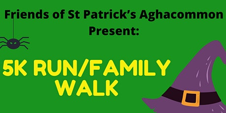 Friends of St Patrick's Aghacommon 5K Run and 5K Family Fun Walk/Run tickets