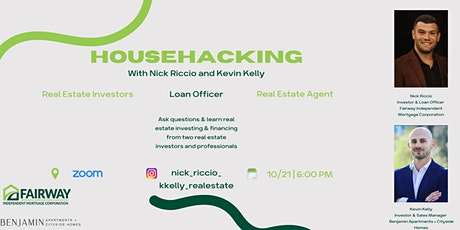 Let's Talk Real Estate Investing (House Hacking)  & Financing tickets