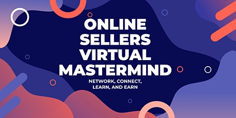 Online Sellers Virtual Mastermind Networking tickets
