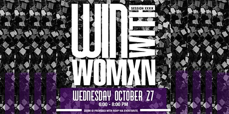 Win  With Womxn Session 39 *Virtual Edition* tickets