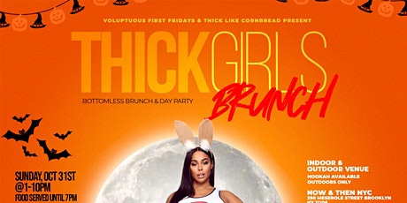 Thick Girls Brunch - Bottomless Brunch & Day Party - Halloween Edition tickets