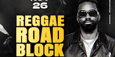 Reggae Road Block w/ Konshens