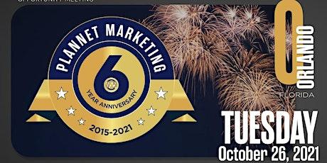 Orlando PlanNet Marketing Six Year Anniversary tickets
