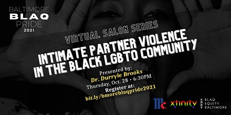 Intimate Partner Violence  in the Black LGBTQ/SGL Community tickets