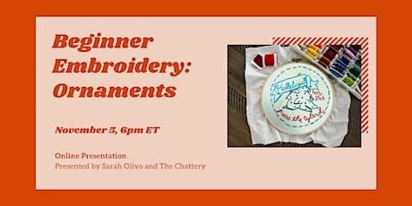 Beginner Embroidery: Ornaments - ONLINE CLASS + SUPPLIES tickets