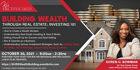Building Wealth Through Real Estate: Investing 101 Workshop tickets