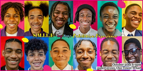 The S.M.I.L.E-ing Boys Exhibition Launch at the OXO Gallery tickets