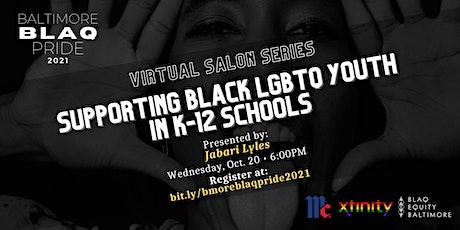 Supporting Black LGBTQ Youth in K-12 Schools boletos