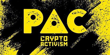 PAC DAO CRYPTO ACTIVISM bilhetes
