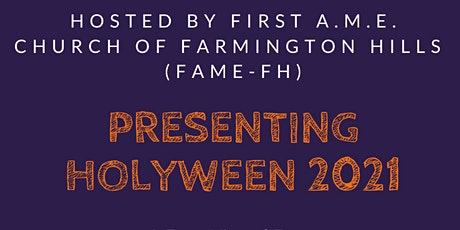 Holyween  A Virtual Experience- Hosted by 1st AME Church of FH Tickets