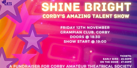 Shine Bright: Corby's Amazing Talent Show! tickets