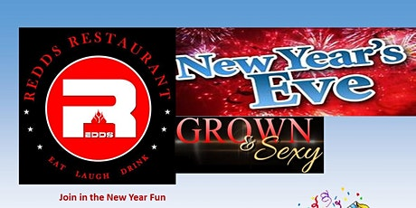 Grown n Sexy New Years Eve at Redds tickets