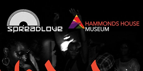 Spread Love ~ World Party at Hammonds House Museum tickets