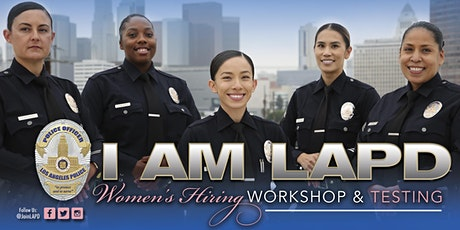 Los Angeles Police Department Hiring Workshop and In-Person Testing tickets