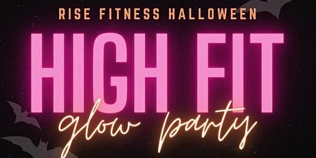Rise Fitness Halloween HIGH glow party tickets