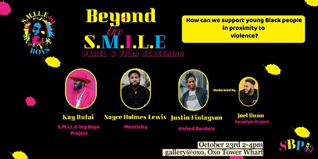 Beyond the SMILE Panel & Film Screening at the OXO Gallery tickets