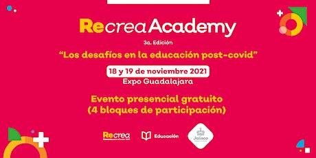 Recrea Academy  - Evento Presencial boletos
