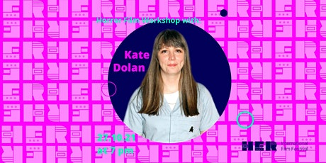 Horror Film Workshop With Kate Dolan tickets