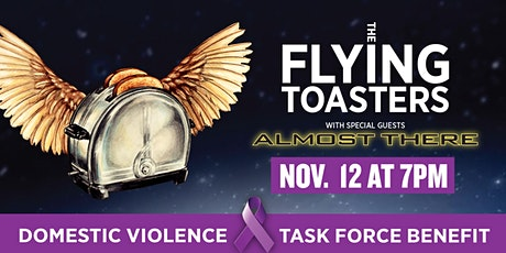 The Flying Toasters with Almost There tickets