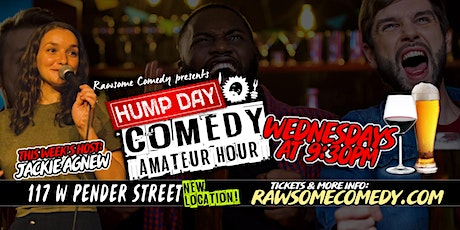 Hump Day Amateur Hour | Live Stand up Comedy tickets