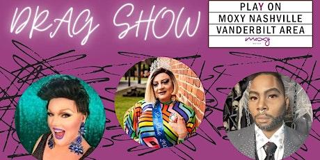 'Saturday Night Divas' Drag Show at Moxy Nashville Vanderbilt tickets