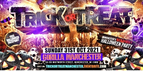 Trick Or Treat - Manchester's Scariest Halloween Party tickets