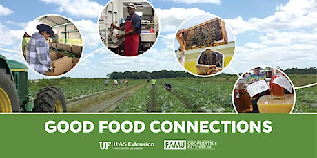 Good Food Connections 2021-2022 tickets