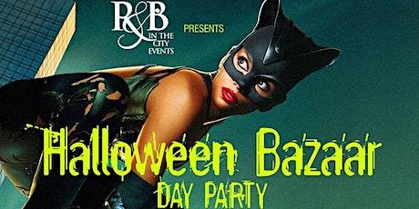 HALLOWEEN BAZAAR     BOOTHS & BOTTLES DAY PARTY    GRAND BIZARRE     OCT 31 tickets