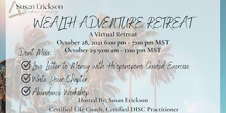Wealth Adventure tickets