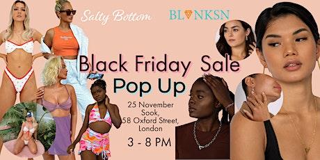 Salty Bottom x Blanksn Jewellery Black Friday Pop Up tickets