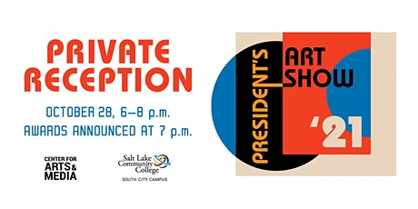 SLCC  2021 President's Art Show Opening Reception tickets
