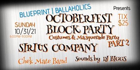 Octoberfest   The BLOCK PARTY Part 2 tickets