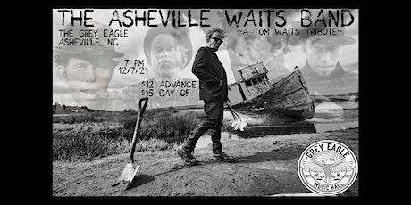 Asheville Waits Band tickets