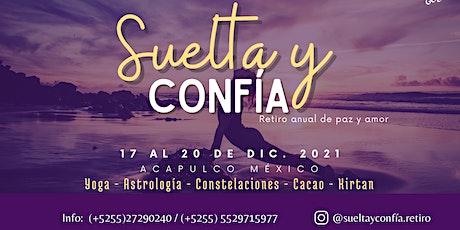 Suelta y Confía - Retiro anual de paz y amor boletos