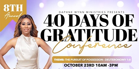 8th Annual 40 Days of Gratitude Conference 2021 tickets