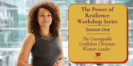 The Unstoppable Confident Christian Woman Leader Masterclass tickets