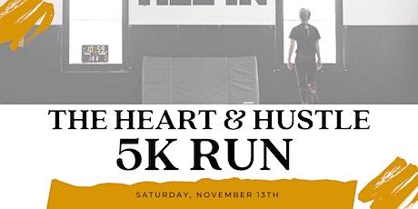 The Heart & Hustle 5K Run tickets