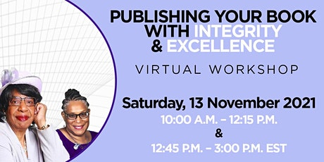 Publishing Your Book with Integrity & Excellence! tickets