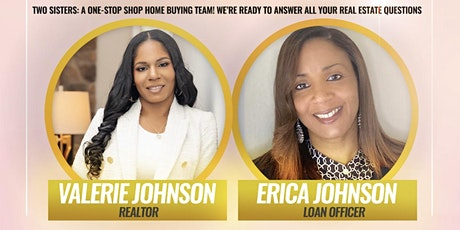 Real Sisters of Real Esate:FREE Home Buying Seminar tickets