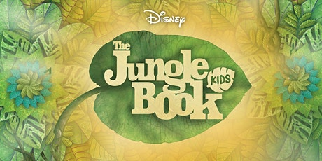 """Disney's """"The Jungle Book, Kids!"""" Panther Cast 6:30pm tickets"""