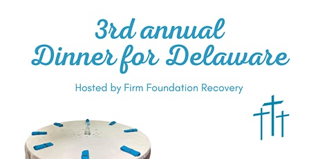 3rd Annual Dinner For Delaware tickets