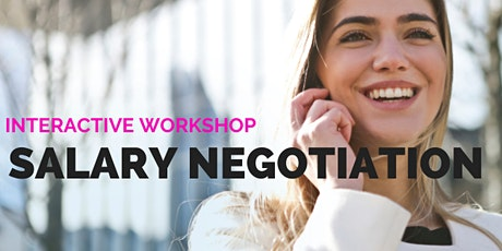 Salary Negotiation Interactive Workshop tickets
